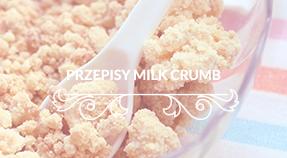 Przepisy z Milk Crumbs